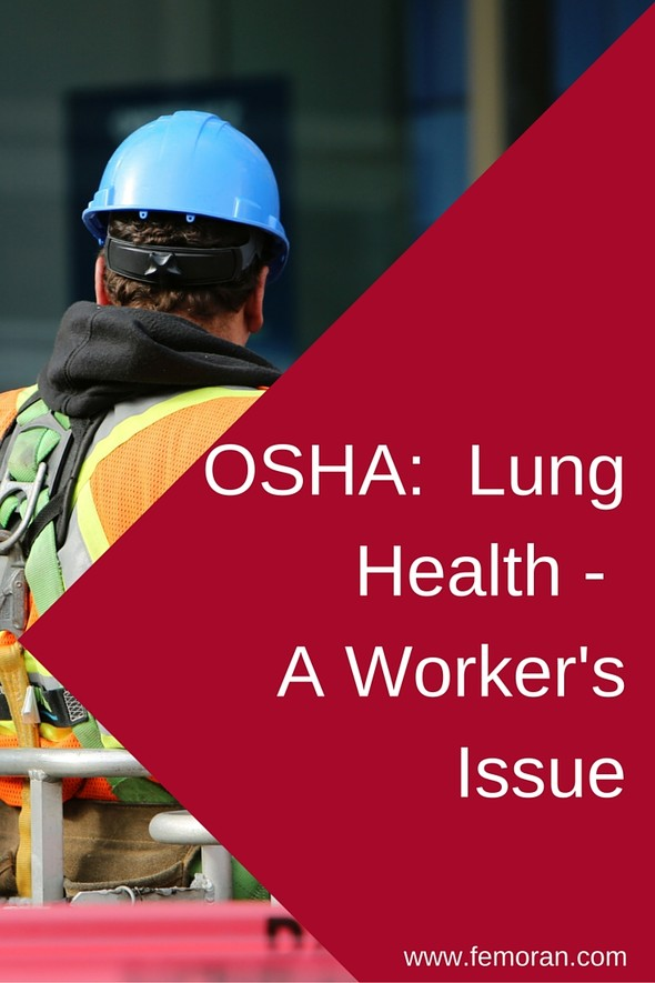 OSHA:  Lung Health - A Worker's Issue | F.E. Moran
