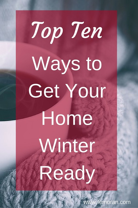 Top Ten Ways to Winterize Your Home | F.E. Moran