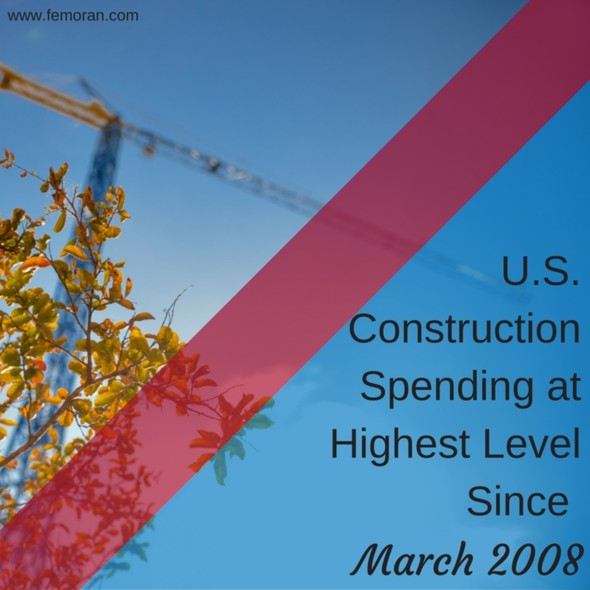 U.S. Construction Spending Highest Level Since March 2008 | The Moran Group