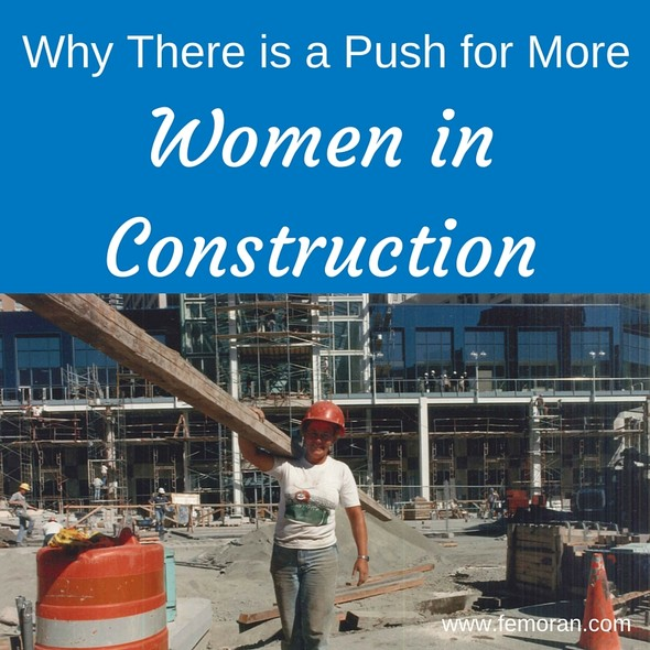 Why There is a Push for More Women in Construction | The Moran Group