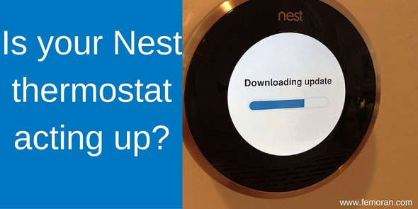 Is your Nest thermostat acting up?