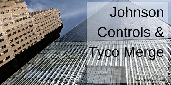 Johnson Controls & Tyco Merge