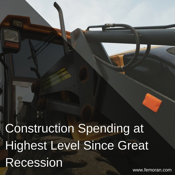 Construction Spending at an 8 year high | F.E. Moran