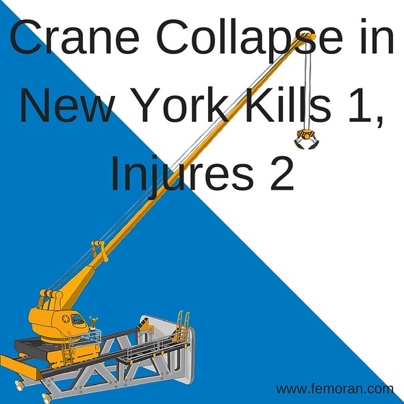 Crane Collapse Kills 1, Injures 2 | The Moran Group