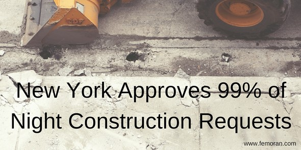 New York Approves 99% of Night Construction Permits | The Moran Group