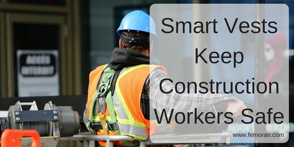 Smart Vests Keep Construction Workers Safe | The Moran Group