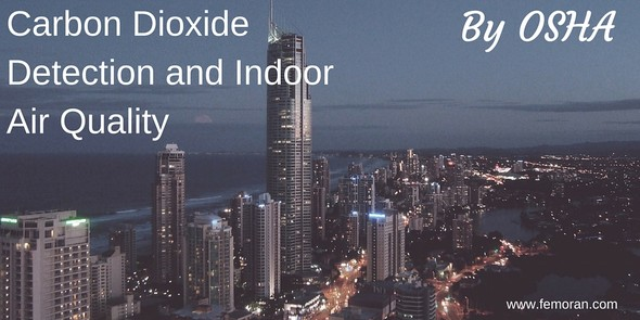 Carbon Dioxide Detection and Indoor Air Quality.