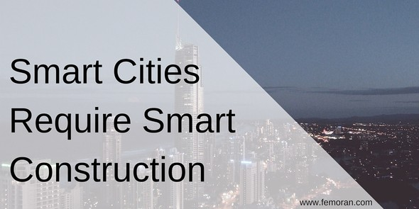 Smart Cities, Smart Construction | F.E. Moran