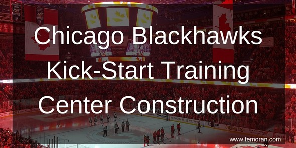Chicago Blackhawks Kick Start Training Center Construction