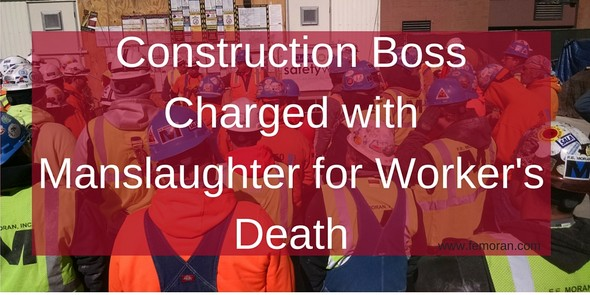 Construction Boss Charged with Manslaughter