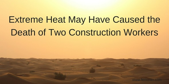 Extreme Heat Caused Construction Worker Deaths