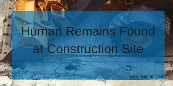 Human remains found at construction site