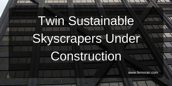 Twin Sustainable Skyscrapers