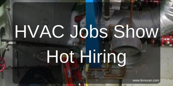 HVAC Jobs Show Hot Hiring