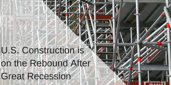 U.S. Construction on the Rebound After Great Recession