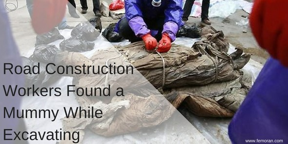Road Construction Workers Find Mummy