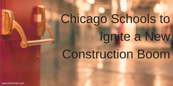 Chicago Schools to Ignite a New Construction Boom