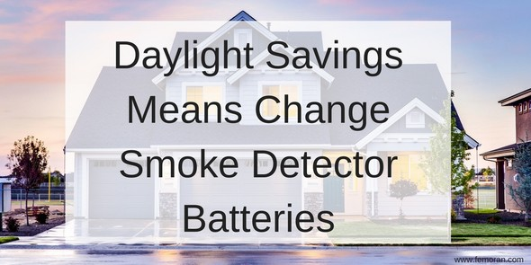 Daylight Savings Time Change Batteries in Smoke Detectors