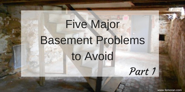 Five Major Basement Problems to Avoid