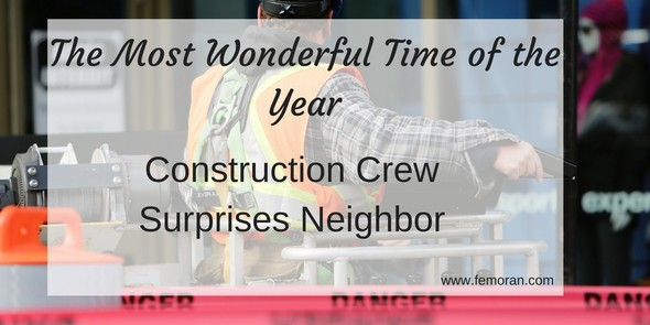construction crew surprises neighbor