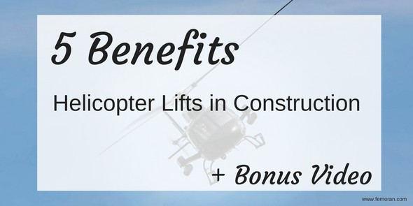 helicopter lifts in construction
