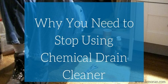 Why You Need to Stop Using Chemical Drain Cleaner