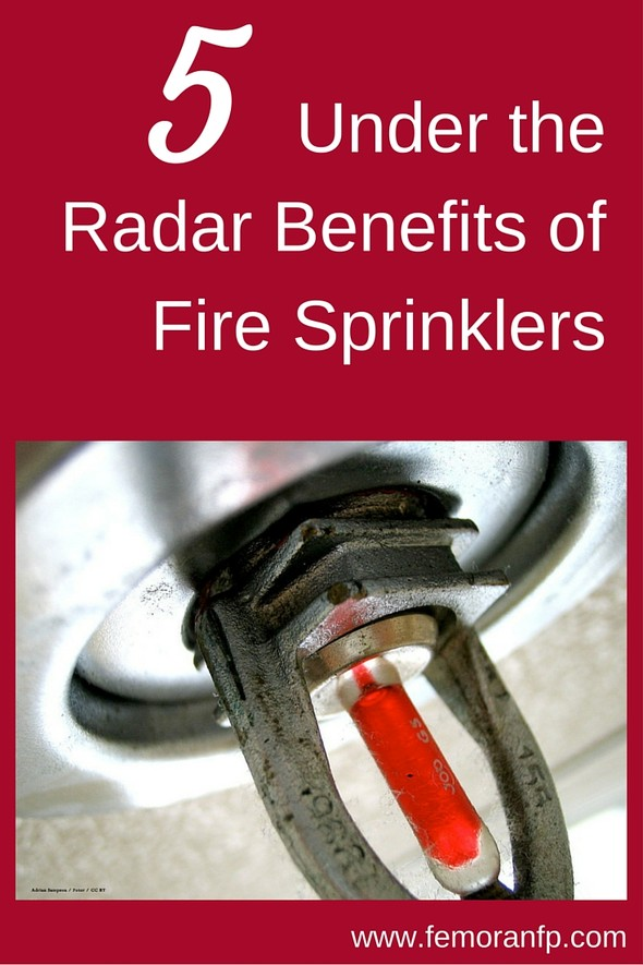 little known benefits of fire sprinklers