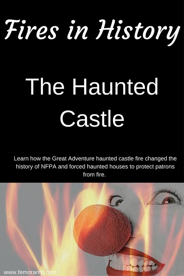haunted castle fire in history