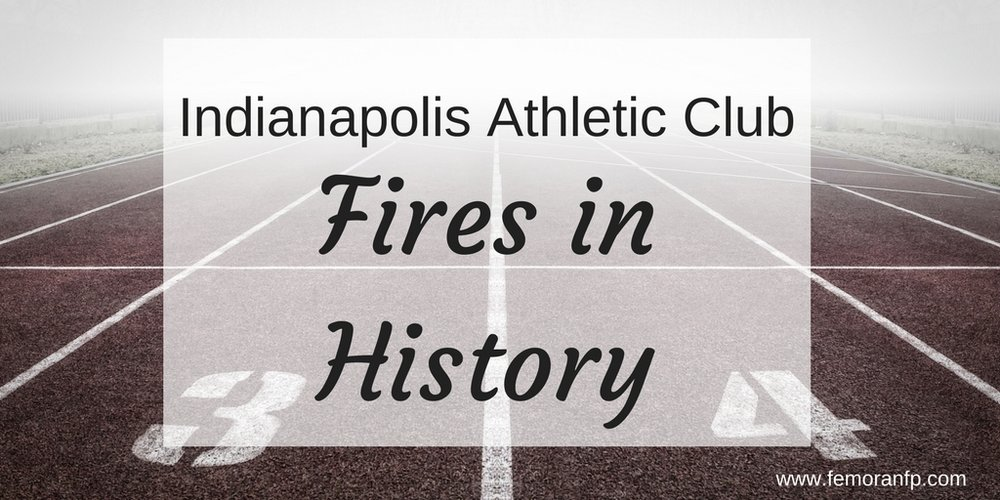 Indianapolis Athletic Club fire