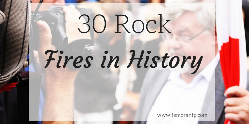 30 rock fires in history