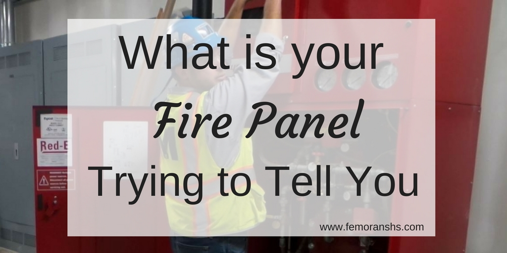 What is Your Fire Panel Trying to Tell You? — F.E. Moran
