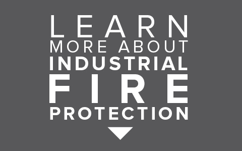 Learn more about Industrial Fire Protection