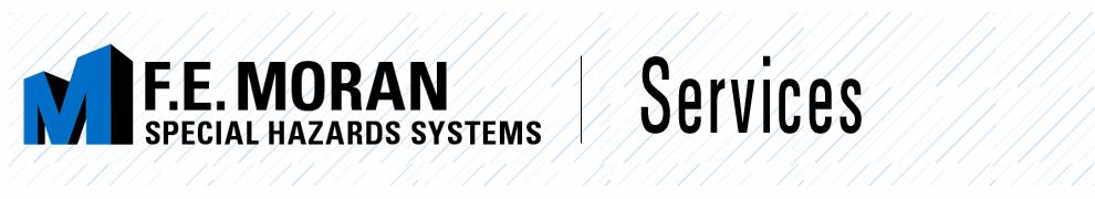F.E. Moran Special Hazard Systems Services