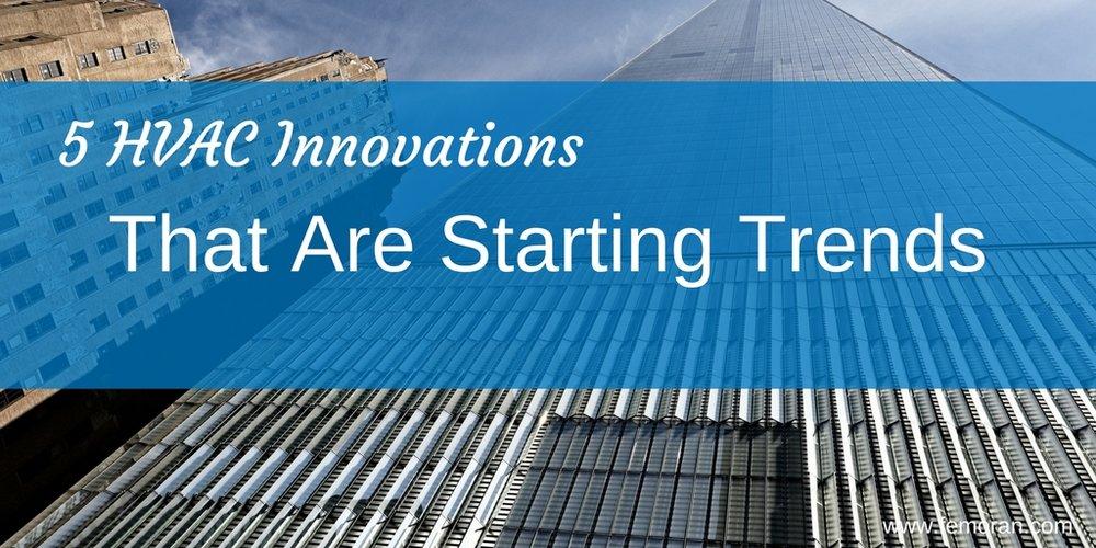5 HVAC Innovations.jpg