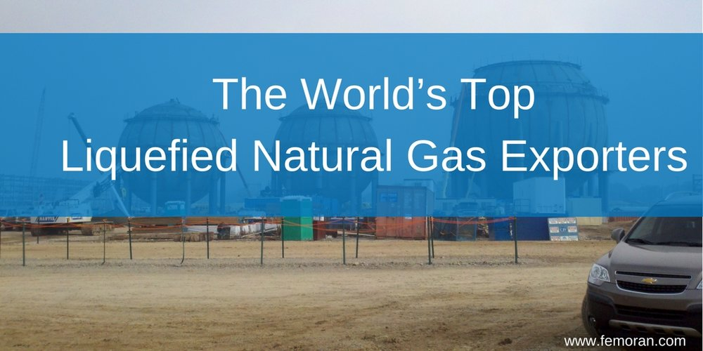 The World's Top Liquefied Natural Gas Exporters.jpg