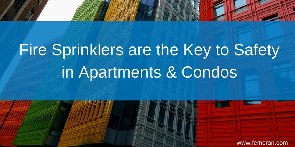 Fire Sprinklers are the Key to Safety in Apartments & Condos.jpg