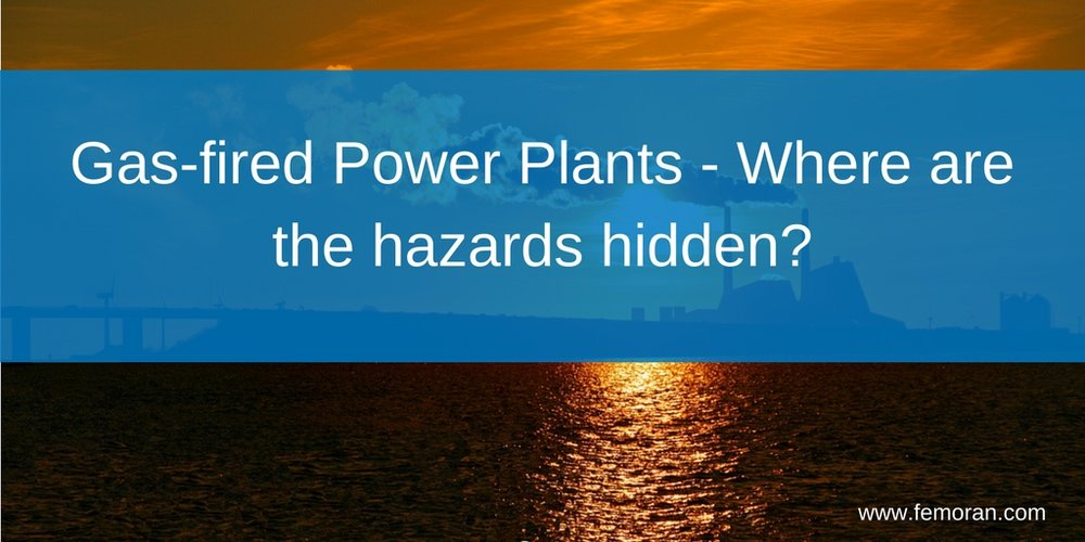 Gas-fired Power Plants - Where are the hazards hidden-.jpg