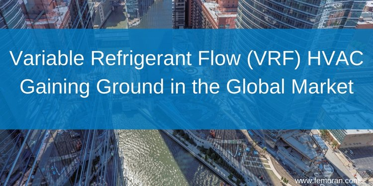 Variable refrigerant flow vrf hvac gaining ground in the global variable refrigerant flow vrf hvac gaining ground in the global market 1 sciox Gallery
