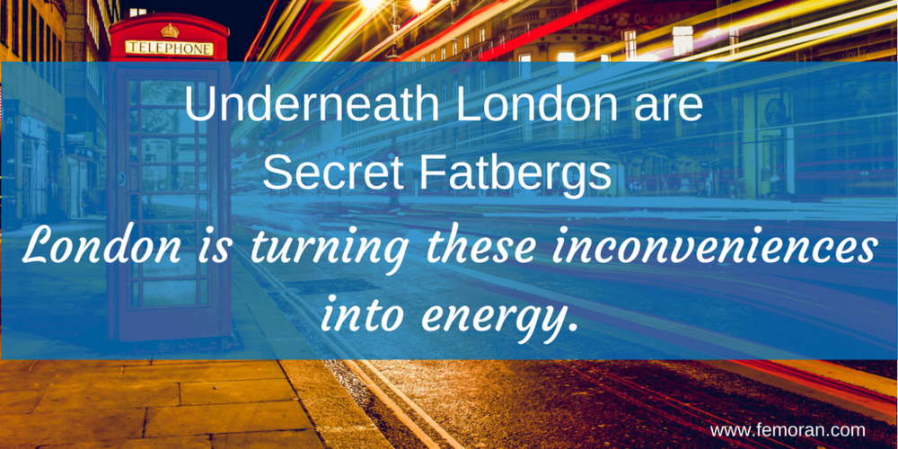 Underneath London are Secret Fatburgs.png