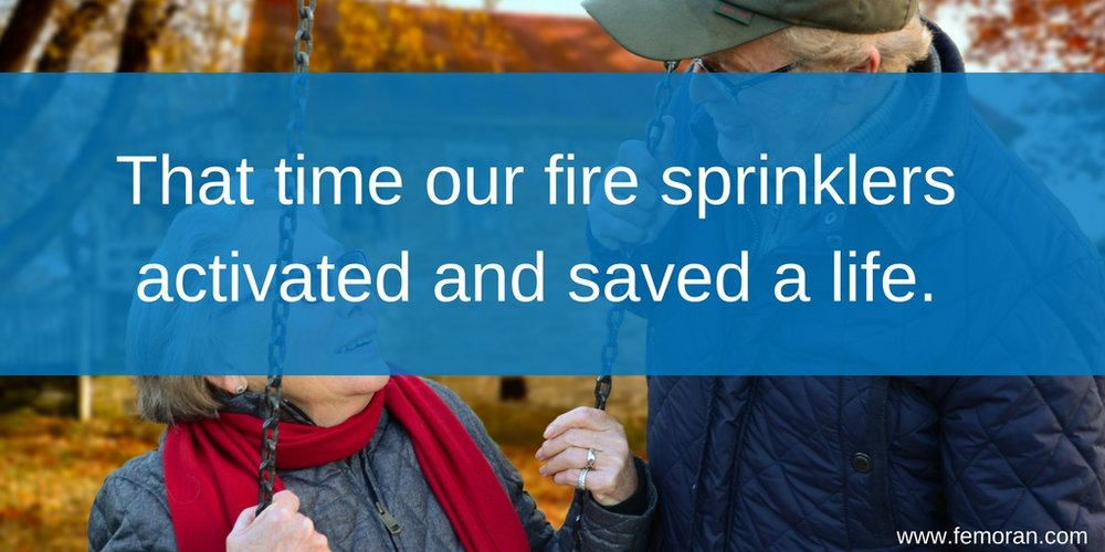 That time our fire sprinklers activated and saved a life..jpg
