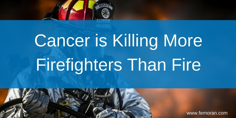 Cancer is Killing More Firefighters Than Fire.jpg