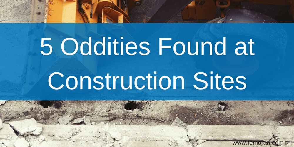 5 Oddities Found at Construction Sites.jpg