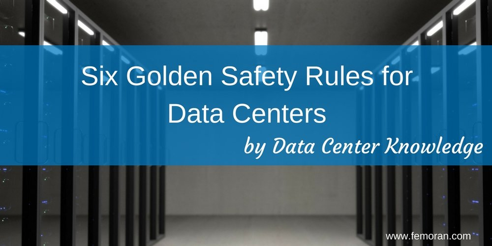 Six Golden Safety Rules for Data Centers.jpg
