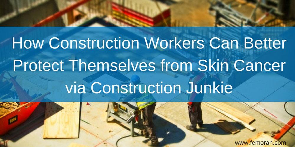 construction skin cancer.jpg