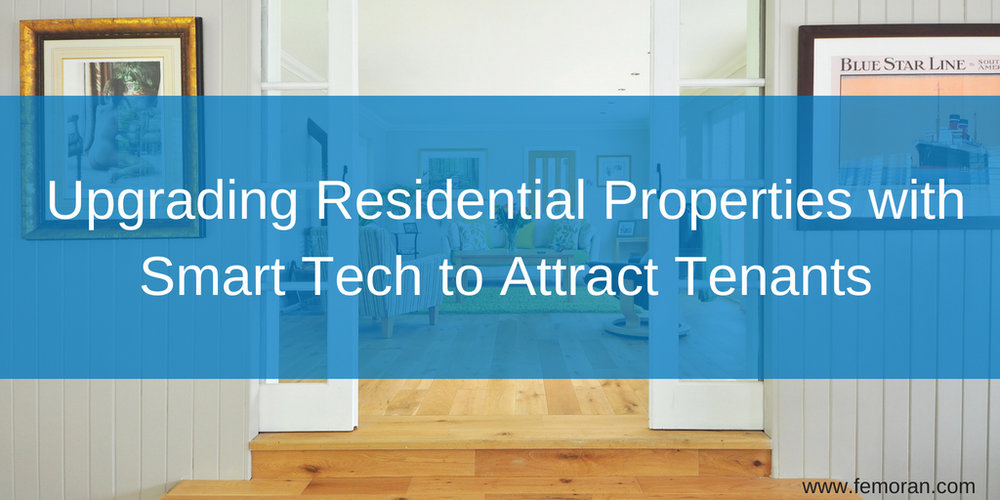 Upgrading Residential Properties with Smart Tech to Attract Tenants.jpg