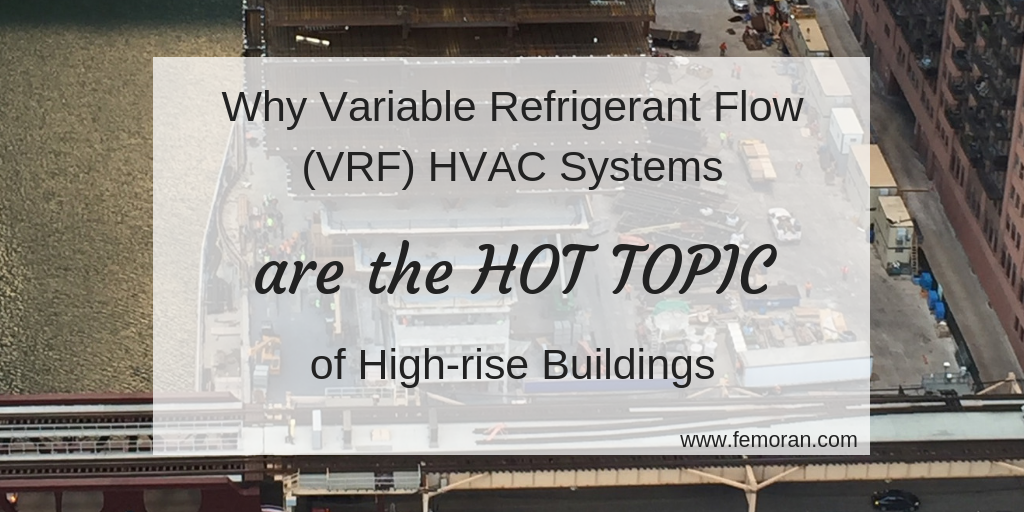 Why variable refrigerant flow vrf hvac systems are the hot topic why variable refrigerant flow vrf hvac systems are the hot topic of high sciox Gallery
