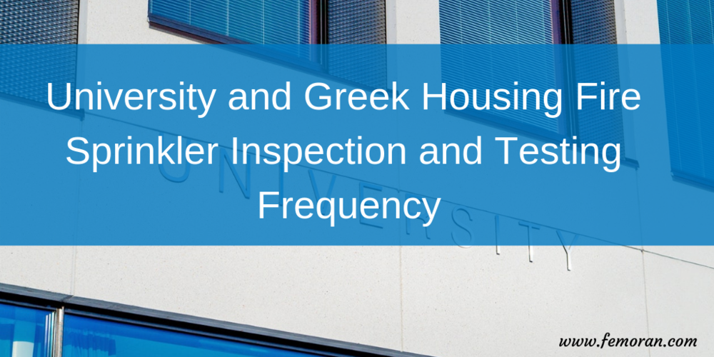 University and Greek Housing Fire Sprinkler Inspection and Testing Frequency.png