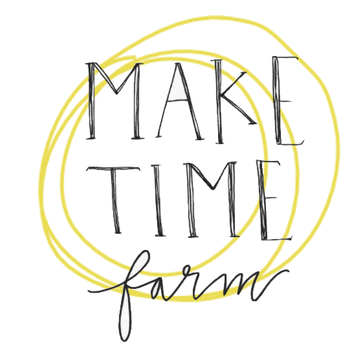 Make Time Farm