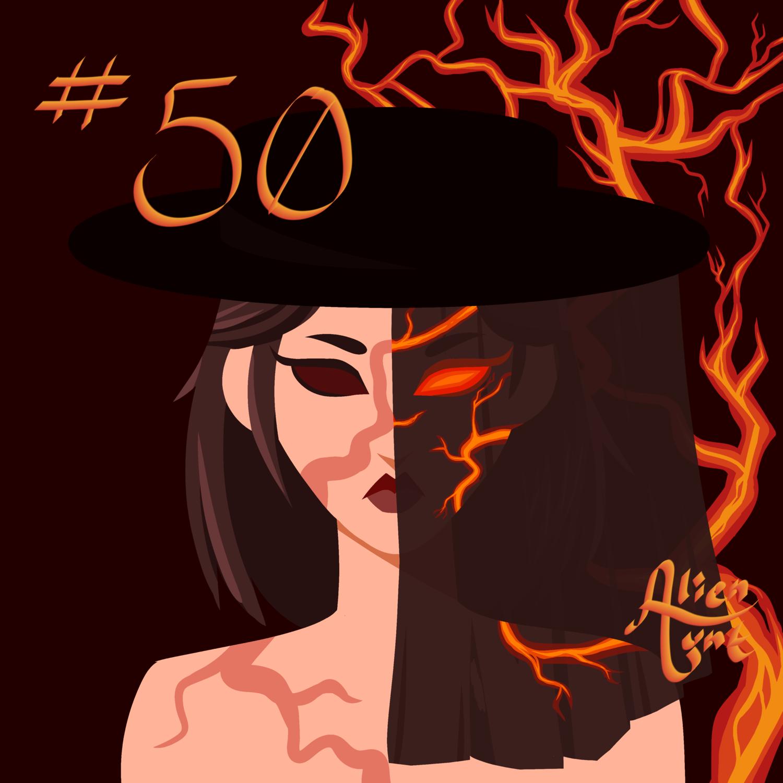 50. The Fire Rises (Part 2)