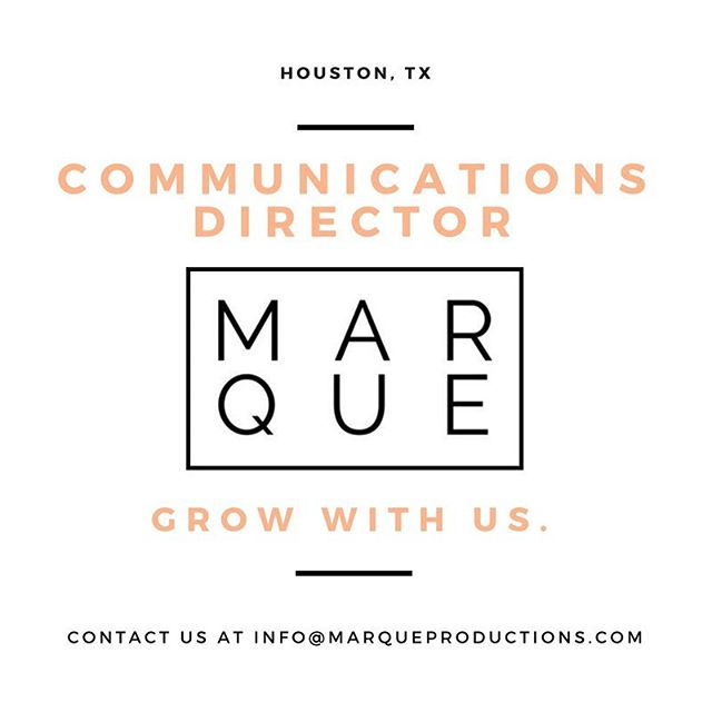 We are in search of a communications director to join our team! This position will be responsible for external and internal communications. The position will promote a positive public image and control the dissemination of information on our company's behalf. If this sounds like you and you have great leadership skills, huge team player and an advocate for enhancing send us an email ASAP. The Marque family is perfect for you!